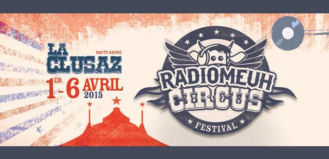 Radio Meuh fait son cirque à la Clusaz du 1 au 6 avril 2015