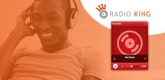 Diffuser votre webadio sur un Player magnifique et puissant avec Radio King