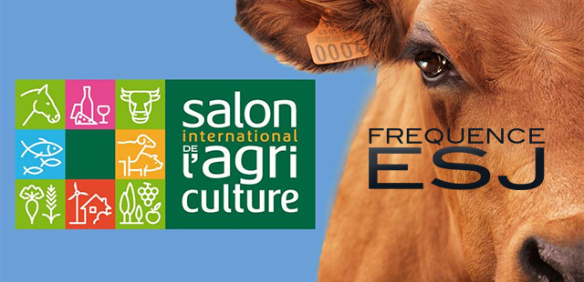 Fréquence ESJ en direct du Salon de l'agriculture 2020