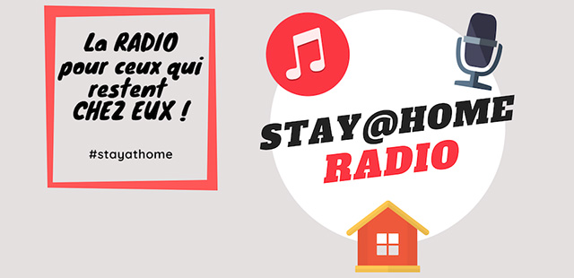 STAY@HOMERADIO, la radio digitale des confinés