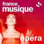 Découvrez Opéra, la 9ème radio digitale de France Musique